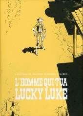 Lucky Luke (vu par...) -1TL- L'homme qui tua Lucky Luke