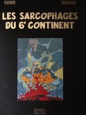 Blake et Mortimer (Les Aventures de) -17TL3- Les sarcophages du 6ème continent t2