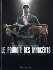 Le pouvoir des Innocents (Cycle II - Car l'enfer est ici) -4- 2 visions pour un pays