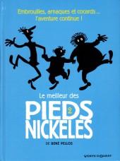 Pieds Nickelés (Le meilleur des) -2a2015- Embrouilles, arnaques et cocards... l'aventure continue !