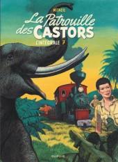 La patrouille des Castors -INT7- L'intégrale 7 (1984-1989)