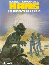 Hans (Duchâteau) -3- Les mutants de Xanaïa