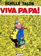 Achille Talon -20a80- Viva Papa!