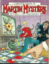 Martin Mystère (detective dell'impossibile) -167- Obiettivo apocalisse