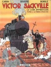 Victor Sackville -2b2003- Le code Zimmermann Tome 2 Le prédicateur fou
