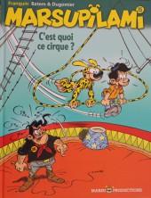 Marsupilami -15a10- C'est quoi ce cirque ?