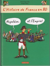L'histoire de France en BD (Joly/Heitz) -1048HBD- Napoléon... et l'empire !