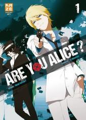 Are you Alice ? -1- Tome 1