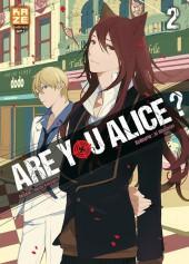 Are you Alice ? -2- Tome 2