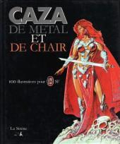 (AUT) Caza -1994- De métal et de chair - 100 illustrations pour J'ai lu SF