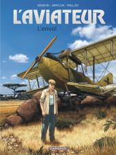 L'aviateur -1- L'envol