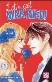 Let's get married! -1- Tome 1