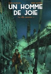 Un homme de joie  -2- La ville monstre .2