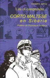 Corto Maltese (Divers) - Lire et comprendre... Corto Maltese en Sibérie