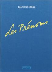Jacques Brel -2- Les Prénoms