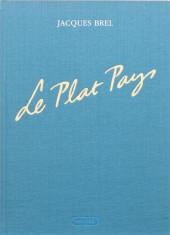 Jacques Brel -1- Le Plat Pays