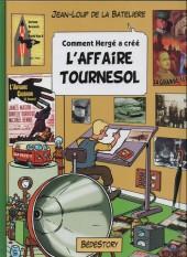 Comment Hergé a créé... -17- L'Affaire Tournesol