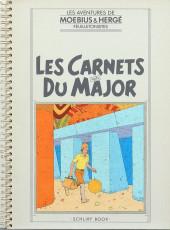 Les carnets volés du Major - Les Carnets volés du Major - Les Aventures de Moebius & Hergé feuilletonistes