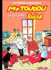 M. Toudou et son singe Toulour -1- Tome un