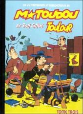 M. Toudou et son singe Toulour -3- Tome trois