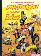 M. Toudou et son singe Toulour -5- Tome cinq