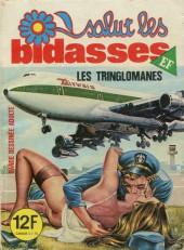 Salut les bidasses -162- Les tringlomanes