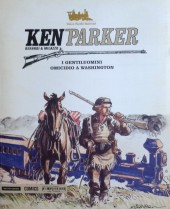 Ken Parker (Mondadori) -2- I gentiluomini - Omicidio a Washington
