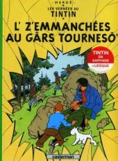 Tintin (en langues régionales) -18Sarthois- L' z'Emmanchés au Gârs Tournesô'
