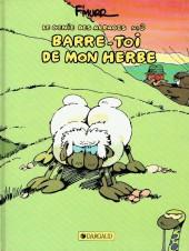Le génie des Alpages -3b88- Barre-toi de mon herbe