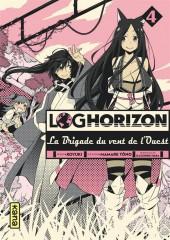 Log Horizon - La brigade du vent de l'ouest -4- Tome 4