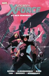 Uncanny X-Force (2010) -OMNI01- By Rick Remender: The Complete Collection Volume 1