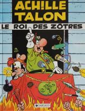 Achille Talon -17b84a- Le roi des Zôtres