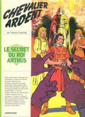 Chevalier Ardent -6- Le secret du roi Arthus