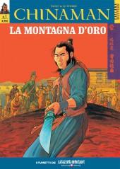 Chinaman (en italien) -1- La montagna d'oro - Ad armi pari
