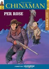 Chinaman (en italien) -2- Per Rose - I mangiatori di ruggine