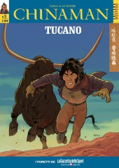 Chinaman (en italien) -5- Tucano