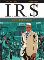 I.R.$. -8b14- La guerre noire