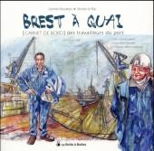 (AUT) Roudeau - Brest à quai - [Carnet de bord] des travailleurs du port