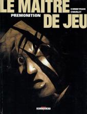 Le maître de jeu -2b2003- Prémonition