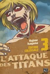 L'attaque des titans - Édition Colossale -3- Tome 3