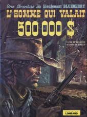 Blueberry -14'- L'homme qui valait 500 000 $