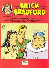 Luc Bradefer - Brick Bradford -PH16- Brick Bradford - Planches hebdomadaires tome 16
