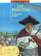 Les patriotes -2a1992- Le grand saccage