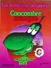 Le concombre masqué -2a80- Les aventures potagères du Concombre masqué