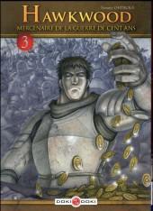 Hawkwood : Mercenaire de la Guerre de Cent Ans  -3- Tome 3