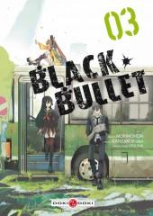 Black Bullet -3- Tome 3