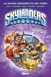 Skylanders -4- Le retour du Roi Dragon 1ère partie