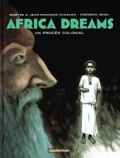 Africa Dreams -4- Un procès colonial