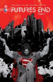 Futures End -4- Tome 4