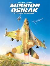 Mission Osirak -2- Le raid impossible